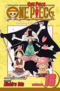 One Piece, Volume 16: Carrying On His Will