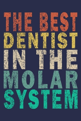 The Best Dentist In The Molar System