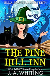 The Pine Hill Inn (Ella Daniels Mystery #1)