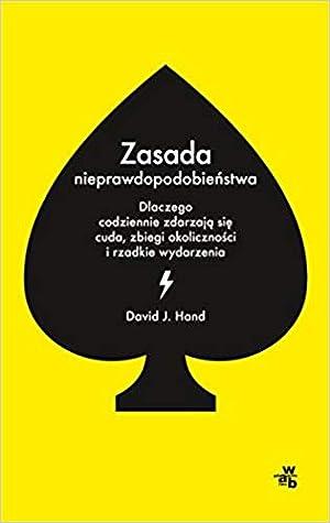 Zasada nieprawdopodobieństwa by David J. Hand