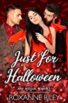Just For Halloween (Just Us, #3)