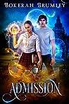 Book One: Admission (Creature Caretaker Academy 1)