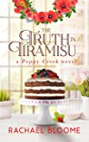 The Truth in Tiramisu (A Poppy Creek Novel # 2)