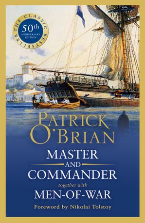 Master and Commander together with Men-of-War by Patrick O'Brian