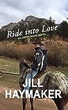Ride into Love (Aspen Ridge Series Book 5)