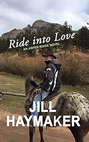 Ride into Love by Jill Haymaker