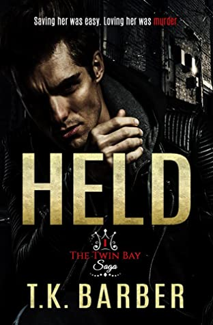 Held (The Twin Bay Saga, #1)