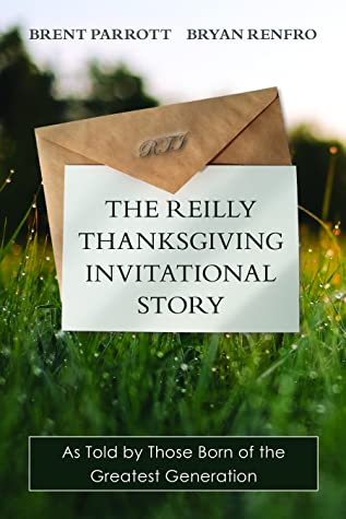 The Reilly Thanksgiving Invitational Story