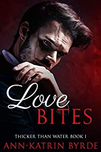 Love Bites (Thicker Than Water #1)