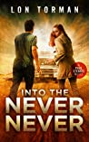 Into The Never Never