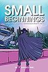 Small Beginnings (K'Barthan Shorts, Hamgeean Misfit Book 1)