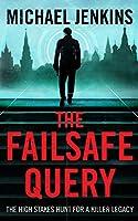The Failsafe Query (Sean Richardson Series Book 1)