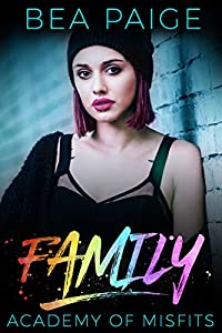 Family (Academy of Misfits, #3)
