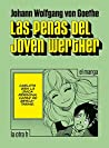 Las penas del joven Werther, El manga by Johann Wolfgang von Goethe