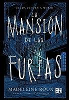 La mansión de las furias (La mansión de las furias, #1)