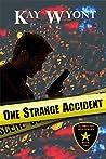 One Strange Accident (Alamo City Mystery Book 2)