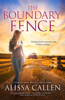 The Boundary Fence by Alissa Callen