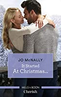 It Started At Christmas... (Gallant Lake Stories)