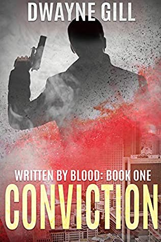 Written By Blood Part One: Conviction