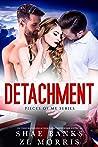 Detachment (Pieces of Me, #1)