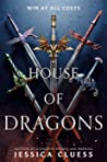 House of Dragons (House of Dragons, #1) by Jessica Cluess