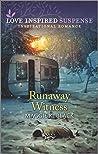 Runaway Witness (Protected Identities)
