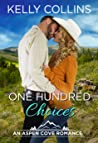 One Hundred Choices (An Aspen Cove Romance Book 12)
