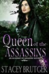 Queen of the Assassins (Academy of Assassins, #4)