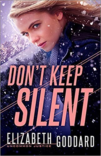 Don't Keep Silent (Uncommon Justice, #3)