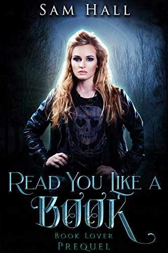 Read You Like A Book (Book Lover, #0.5) Sam Hall