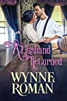 A Husband Returned (The Men of Wicked Sorrow, #1.1)