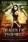 Dragon Fae Prophecy (The Elustria Chronicles: Dragon Fae #1)