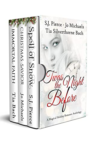 'Twas the Night Before - A Magical Holdiay Romance Anthology