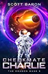 Checkmate Charlie (The Dragon Mage #9)