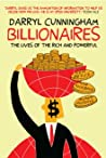 Billionaires: The Lives of the Rich and Powerful