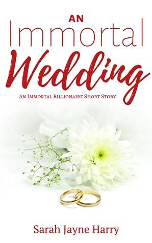 An Immortal Wedding