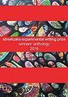 streetcake experimental writing prize winners' anthology: 2019 (streetcake writing prize)