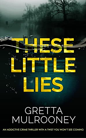 These Little Lies (D.I. Siv Drummond #1)