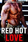 Red Hot Love: An Alpha Older Firefighter Younger BBW Romance