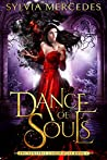 Dance of Souls (The Venatrix Chronicles, #4)