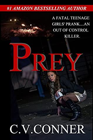 "PREY: ""A Harmless Teenage Girls' Prank - A Fatal Mistake"" (Gehenna Dream Book 1)"