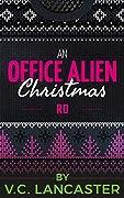An Office Alien Christmas: Ro