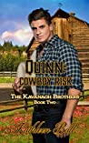 Quinn: Cowboy Risk (The Kavanagh Brothers, #2)
