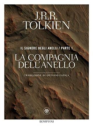 La compagnia dell'anello by J.R.R. Tolkien