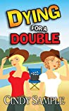 Dying for a Double (Laurel McKay Mysteries Book 8)