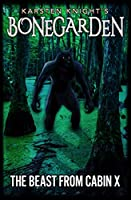 The Beast from Cabin X (Bonegarden Book 3)