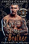 Scars of My Brother (CRMC #1)