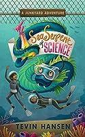 Sea Serpent of Science (Junkyard Adventures)