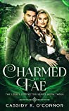 Charmed by the Fae (The Love's Protector Series Book 3)