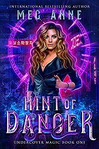 Hint of Danger (Undercover Magic, #1)